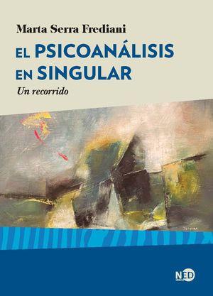 EL PSICOANÁLISIS EN SINGULAR