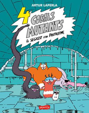 4 COBAIS MUTANTS 1 EL SEGREST D'EN PANTALEONE