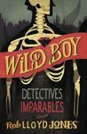 WILD BOY 2 DETECTIVES IMPARABLES