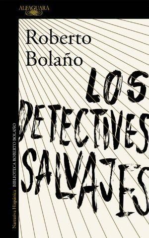 LOS DETECTIVES SALVAJES