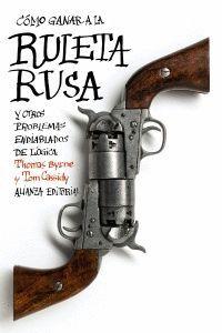CÓMO GANAR A LA RULETA RUSA