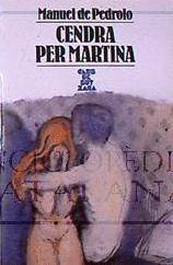 CENDRA PER MARTINA