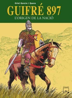GUIFRÉ 897 - L'ORIGEN DE LA NACIÓ