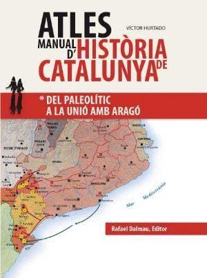 ATLES MANUAL D'HISTÒRIA DE CATALUNYA I