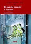 EL CAS DEL COCODRIL A INTERNET