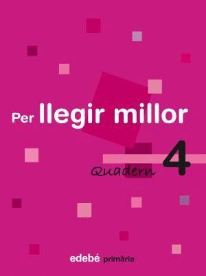 QUADERN 4 PER LLEGIR MILLOR