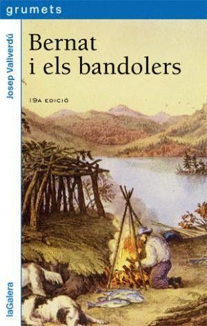 BERNAT I ELS BANDOLERS