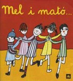 MEL I MATÓ