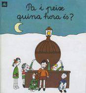 PA I PEIX, QUINA HORA ÉS?