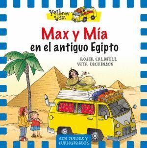 MAX Y MÍA EN EL ANTIGUO EGIPTO
