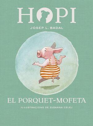 EL PORQUET-MOFETA