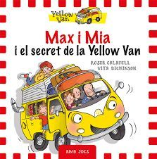 MAX I MIA I EL SECRET DE LA YELLOW VAN
