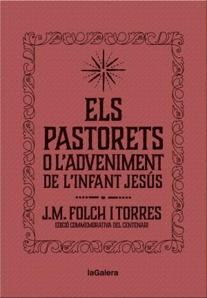 ELS PASTORETS O L'ADVENIMENT DE L'INFANT JESÚS