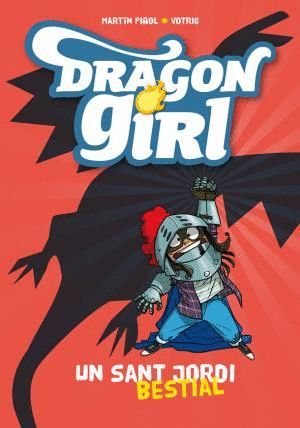 DRAGON GIRL: UN SANT JORDI BESTIAL
