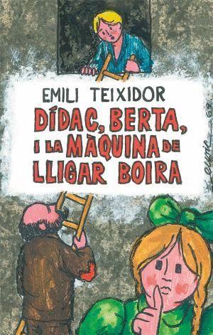 DÍDAC, BERTA I LA MÀQUINA DE LLIGAR BOIRA