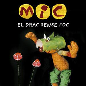 MIC I EL DRAC SENSE FOC