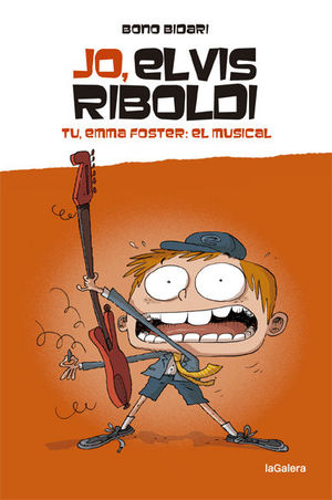 JO, ELVIS RIBOLDI. TU, EMMA FOSTER: EL MUSICAL!