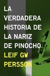LA VERDADERA HISTORIA DE LA NARIZ DE PINOCHO (INSPECTOR EVERT BÄCKSTRÖM 3)
