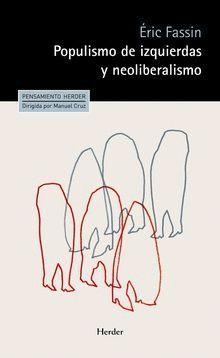 POPULISMO DE IZQUIERDAS Y NEOLIBERALISMO