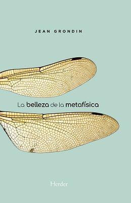 LA BELLEZA DE LA METAFÍSICA