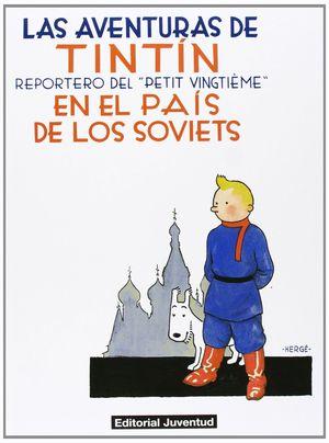 LAS AVENTURAS DE TINTÍN EN EL PAÍS DE LOS SOVIETS