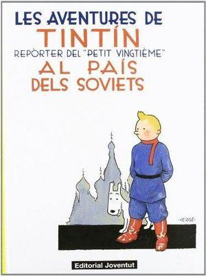 LES AVENTURES DE TINTIN AL PAIS DELS SOVIETS