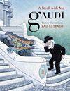 A STROLL WITH GAUDI