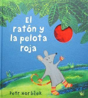 EL RATÓN Y LA PELOTA ROJA