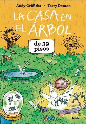 LA CASA DEL ÁRBOL DE 39 PISOS