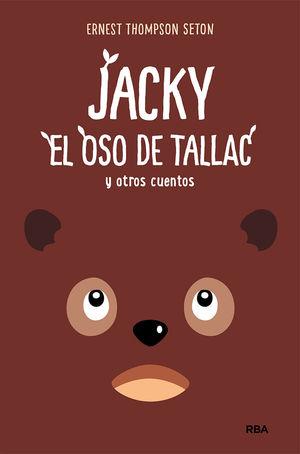 JACKY, EL OSO DE TALLAC, Y OTROS CUENTOS