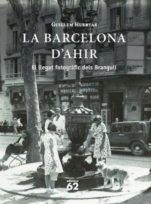 LA BARCELONA D'AHIR