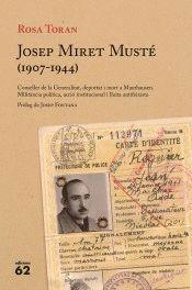 JOSEP MIRET MUSTÉ (1907-1944)
