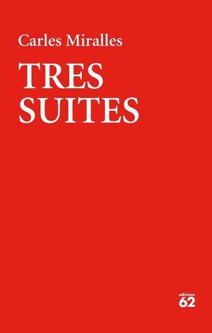 TRES SUITES