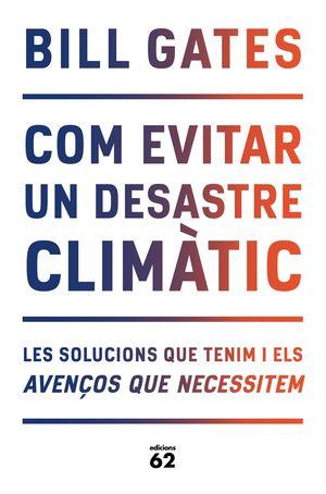 COM EVITAR UN DESASTRE CLIMÀTIC