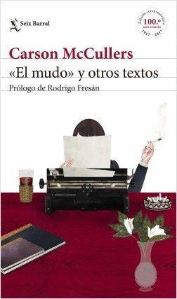 «EL MUDO» Y OTROS TEXTOS