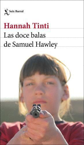 LAS DOCE BALAS DE SAMUEL HAWLEY