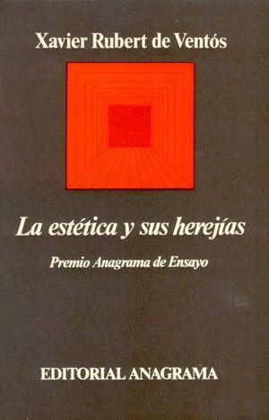 LA ESTÉTICA Y SUS HEREJÍAS