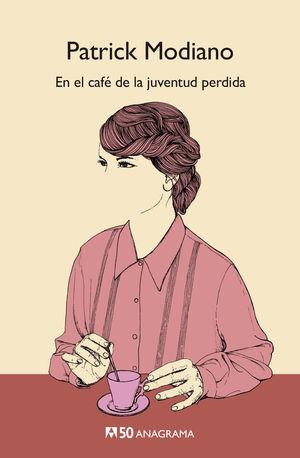 EN EL CAFÉ DE LA JUVENTUD PERDIDA