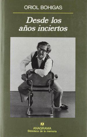 DESDE LOS AÑOS INCIERTOS