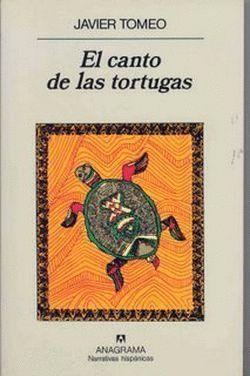 EL CANTO DE LAS TORTUGAS