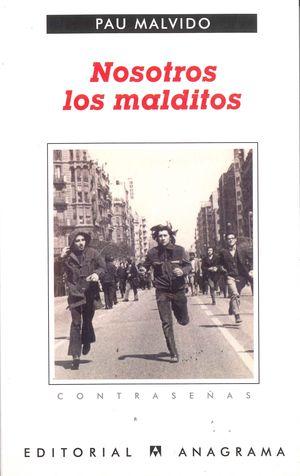 NOSOTROS LOS MALDITOS
