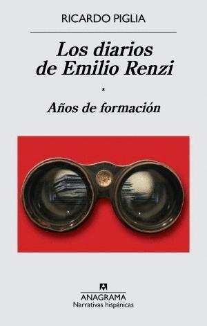 LOS DIARIOS DE EMILIO RENZI 1 AÑOS DE FORMACIÓN