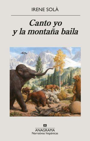CANTO YO Y LA MONTAÑA BAILA