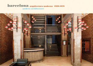 BARCELONA. ARQUITECTURA MODERNA 1929-1979