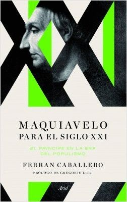 MAQUIAVELO PARA EL SIGLO XXI