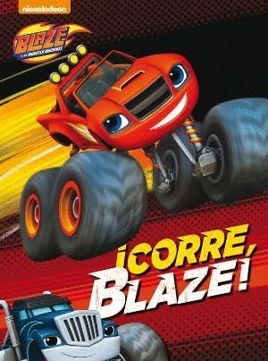 ¡CORRE, BLAZE!