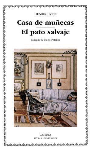 CASA DE MUÑECAS; EL PATO SALVAJE