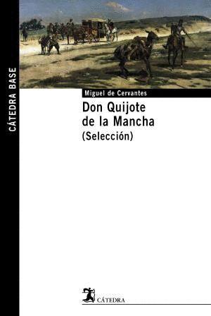 DON QUIJOTE DE LA MANCHA: SELECCIÓN