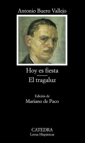 HOY ES FIESTA; EL TRAGALUZ
