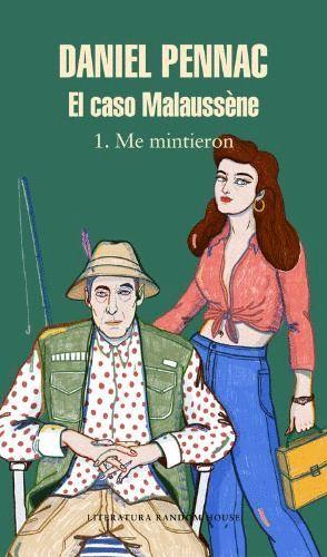 EL CASO MALAUSSÈNE 1 ME MINTIERON